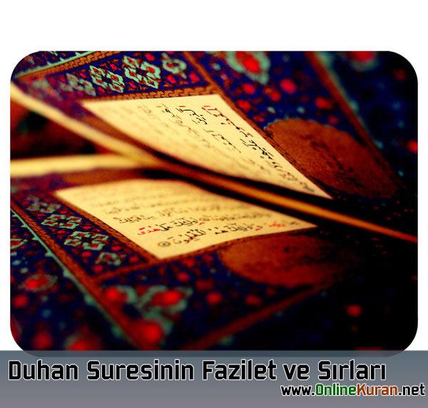 Duhan Suresi'nin Fazilet ve Sırları
